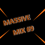 MA5SIVE MIX #9: Mix 9