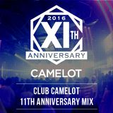 CLUB camelot 11th Anniversary MIX