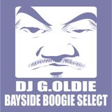 DJ G.OLDIE BAYSIDE BOOGIE SELECT