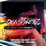 DenStylerz - Club / Dance & House Podcast 002 [Electronic Dance Megamix 2017 | New Remixes ]