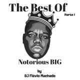 The Best Of Notorious BIG (Parte I) - DJ Flávio Machado