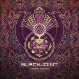 Slackjoint - Tripping Tracks Vol.003