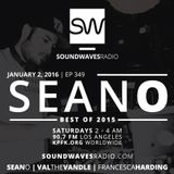 Episode 349 -Seano's Best of 2015 - January 2, 2016