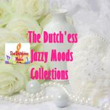 THE DUTCH'ESS JAZZY MOODS COLLECTIONS by:  {*The Dutch'ess* }