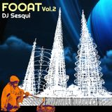 Another FOOAT mix by DJ Sesqui