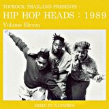TOPROCK : HIP HOP HEADS : 1989 (Volume 11) Mixed by KANEHBOS