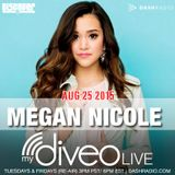 Megan Nicole 'mydiveo LIVE' on Dash Radio & Staff Picks: August 28, 2015