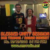Blessed Vibrations 60 // UNITY SESSIONS: Hasan Bereket / Bunfyah