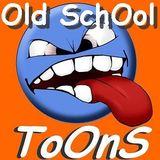 "..● ♫ ∞ ₪ ""Old SchOol ToOnS"" ₪ ∞ ♫ ●.."