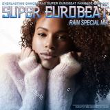 Super Eurobeat - Rain Special Mix