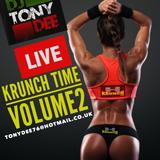 tonydee live at krunch gym