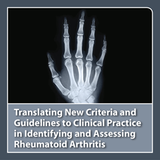 CME Outfitters - Translating New Criteria and Guidelines to Clinical Practice in Identifying and Ass