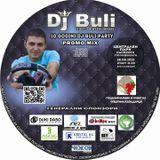 Dj Buli 10 Godini Party - Dj Buli 10 Years Party Mix (20-08-2013)