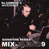 @DJCONNORG - MIX N BLEND VOL 9