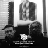 Aaron Vybe w/ Perch MC - 18th April 2017