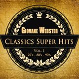 Giovane Webster - Classics Super Hits Mix Vol. 1