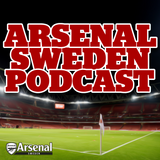 Arsenal Sweden - Podcast Special 81