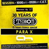 18.12.2014 - 30 Years of Technoclub Special on Afterhours FM - Para X (10:00 - 11:00 CET)