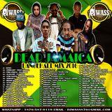 DJ WASS_DEAR JAMAICA_DANCEHALL MIX_AUG 2016
