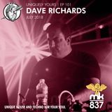 Uniquely Yours   Ep 101   Dave Richards (July 2018)