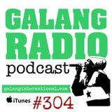 Galang Radio #304