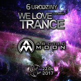 Arctic Moon - We Love Trance CE 024 with Arctic Moon & Matt Bukovski [22.04.2017 -Club Chic- Poznan]