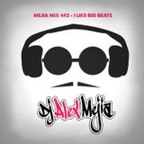 Mejia Mix 442 - Big Beats
