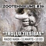 Zootehnikums #26: Troļļu tiesības un argumenti