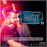 PROGSEX #52 - Guest mix by SHANE JAY on Tempo Radio Mexico [03.08.2019]