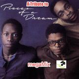 #52 A Tribute to Pieces of A Dream megaMix