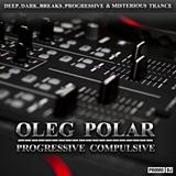 Oleg Polar - Progressive Compulsive 050 (Arctic Light pres.7 wonders Guest Mix)