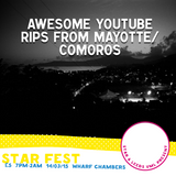 STARFEST MIX: Awesome Youtube Rips from Mayotte/Comoros