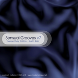Sensual Grooves v7 (Melancholy Edition) - mixed by Justin Blair