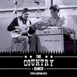 The Country Ranch: Steel Guitar Aces