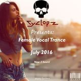 Female Vocal Trance July 2016 (Mixed by Cyclopz)