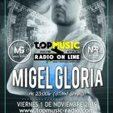 Migel Gloria *** Top Music Radio Underground Sets.7 *** Noviembre 2019