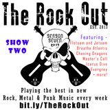The Rock Out Radio Show S07 - Episode Two