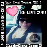 ❤Deep Vocal Emotion Vol.4-Massimiliano Bosco Dj(Re-Edit 2018)❤