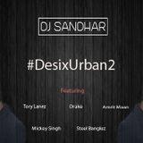 #DesixUrban2 | DJ Sandhar