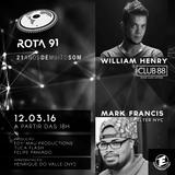 Rota 91 - 12/03/2016 - Convidados - Mark Francis (Shelter NYC) e William Henry (Club 88)