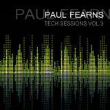 PAUL FEARNS -TECH SESSIONS VOL.03