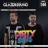 Glazersound Radio Show Episode #144 W/ Guest Dirty Ducks