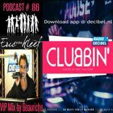 Eric van Kleef - CLUBBIN Episode 86 incl... VIP Mix, Beauriche (03-06-2016)