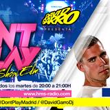 David Garro @ Dont Play Radioshow #009 Artistas Invitados Mad2day
