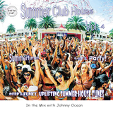 Summer Club House Vol. 4 (Mixed By DJ Johnny Ocean) Promo Only