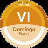 VI Domingo PÁSCOA - ano C - Dia 3 - [VERTICAL+HORIZONTAL]