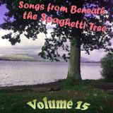 Songs from Beneath the Spaghetti Tree, Volume 15