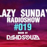 Lazy Sunday Radioshow #019 (Março 2015) mixed by David Souza