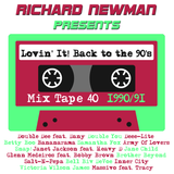 Lovin' It! Back to the 90's Mix Tape 40