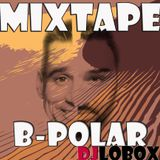 Mixtape B-Polar Djlobox